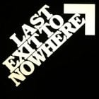 Last Exit To Nowhere deals