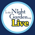 nightgardenlive deals