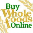 Buy Whole Foods Online vouchers