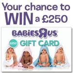 WIN a £250 Babies R Us Gift Card @ Baby Expert