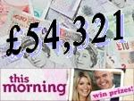 Win £54,321 with This Morning / ITV - Fortnight Beginning Monday 02/04