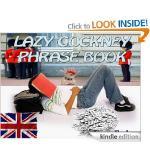Lazy Cockney Phrase Book (London 2012 Companion) [Kindle Edition]