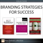Branding Strategies for Success (Collection) FREE on Kindle (was £53.40)