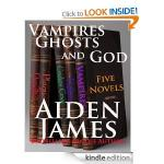 Aiden James - Vampires, Ghosts, and God (Five Novel Box Set) [Kindle Edition] - Was £5.79 But Currently  Free - Download @ Amazon