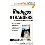 eBook: The Kindness of Strangers: Penniless Across America, Mike McIntyre [Free Kindle Edition]