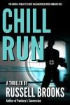 Chill Run by Russell Brooks [Free Kindle eBook]