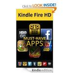 Kindle Fire HD Must-have Apps (March 2013 Edition) [Kindle Edition]