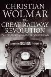 The Great Railway Revolution: The Epic Story of the American Railroad [Kindle Edition] - 99p @Amazon