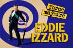 Win! Tickets to see Eddie Izzard: Force Majeure at Wembley @ Fabulous Magazine