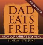 Dads eat Free (2 courses) on Fathers day at Chiquito's with 1 other paying adult