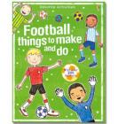 Football Things to Make and Do ....... £1.99 @ The Book People