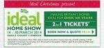 Ideal home show tickets 2 for 1