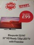"Blaupunkt 32"" HD Ready LED TV £249 down to £99 at Tesco!"