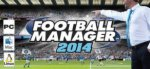 Football Manager 2014 £11.90 @ Steam