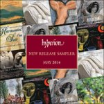 Free Classical Music Tracks - Hyperion Monthly Sampler May 2014