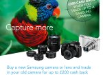 Samsung Camera - Trade in your old and receive UP TO £200 cashback