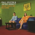 Paul Heaton & Jacqui Abbott - What Have We Become MP3 download £4.99 @ Amazon