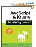 JavaScript & jQuery: The Missing Manual  [Paperback] £10.85 (Amazon UK)