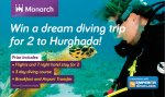 Win a 7 night diving holiday for 2 to Hurghada @ Monarch