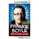 Scotland's Jesus by Frankie Boyle (Kindle ebook) £2 @ Amazon