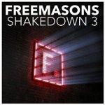Freemasons - Shakedown 3 (Deluxe Version) - 49 tracks and 2 x 75min DJ mixes £7.99 @  Amazon mp3