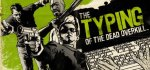 The Typing of the Dead: Overkill + DLC 75% off £3.74 @ Green Man Gaming (Activates on Steam)