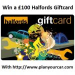 Win a £100 Halfords Gift Card @ Plan Cars @ Facebook