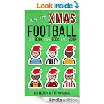 Free The Christmas Football Quiz Book, Joke Book, Fact Book [Kindle Edition] Amazon
