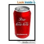 Free Dear Coca-Cola : A Customer Relations Nightmare Kindle Ebook @ Amazon