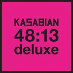Signed Kasabian 48:13 CD/DVD £14.99 + £1.98 postage (Pre-order) @ Myplaydirect