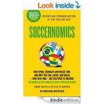Soccernomics (Kindle Edition) @ Amazon.co.uk - £2.99