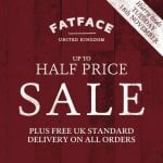 Fat Face up to half price sale now on all with free delivery.