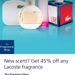 45% off any Lacoste fragrance @ The Fragrance Shop via O2 Priority