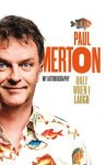 Only When I Laugh: My Autobiography - Paul Merton (Hardback Book) £6.99 delivered @ The Book People