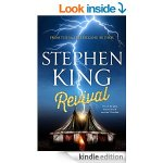 Revival by Stephen King (latest novel). Kindle Edition at Amazon: £2.99