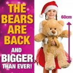 THE BEARS ARE BACK!! 60cm tall for just £5 when you spent £12 in store in poundland