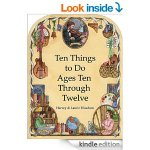 Free eBook: Ten Things to Do -- Ages Ten Through Twelve  [Kindle Edition]
