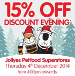 15% off everything in store this Thursday 4pm - 8pm @ Jollyes Pet Superstore