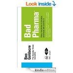 Bad Pharma - Ben Goldacre - Kindle Edition - £1.49 @ Amazon