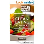 Clean Eating Cookbook & Diet by Antares Press - FREE @ Amazon