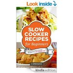 Kindle Book - Slow Cooker Recipes for Beginners by Antares Press - FREE £0.00 @ Amazon Kindle