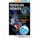 The Hitchhiker's Guide to the Galaxy: The Trilogy of Five [Kindle Edition] - £2.89