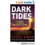 Dark Tides By Chris Ewan (Author of the 20p sensation Safe House) [Kindle Edition] 99p @ Amazon