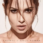 Cheryl's new album 'Only Human' £5.99 for 15 tracks incl. 2 #1's @ iTunes