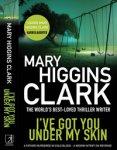 Win a signed copy of Mary Higgins Clark Book 'I've Got You Under My Skin' @ CBS Drama