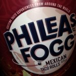 A tube of Phileas Fogg Mexican Taco Rolls chilli Flavour 240g 99p @ 99p store