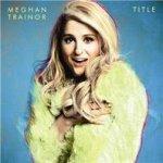Sainsbury's Entertainment - Meghan Trainor mp3 album  £6.99 + 500 bonus nectar points