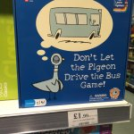 Don't let the pigeon drive the bus board game £1.99 @ Home Bargains