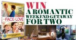 Win a Romantic Weekend Getaway for Two with The Face of Love @ Movie Comps