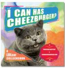 I Can Has Cheezburger : A lolcat Colleckshun £3.99delivered @ The Book People